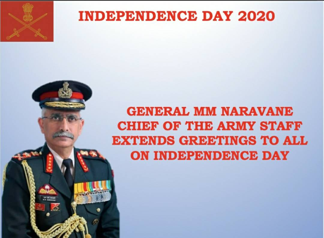 General MM Naravane wishes all a happy & glorious 74th Independence Day : Courtesy @adgpi