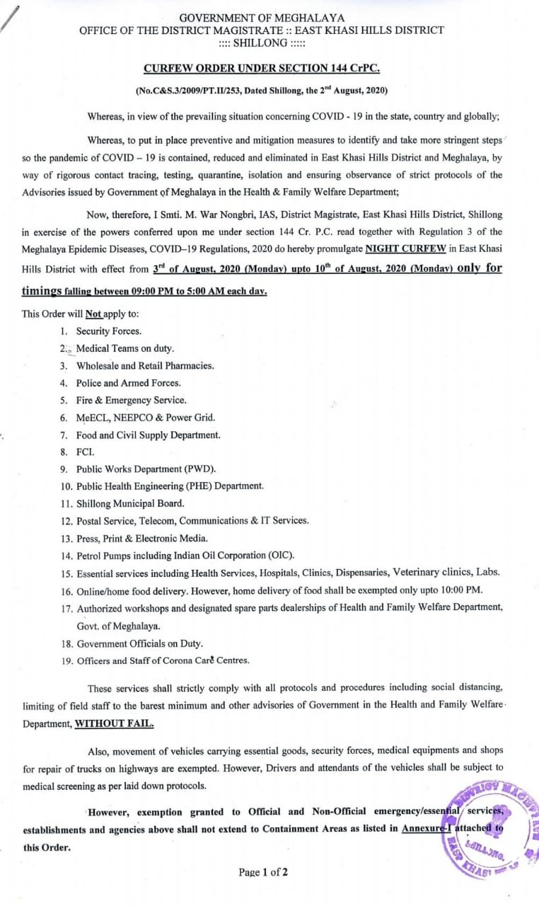 Meghalaya: Night Curfew to continue in East Khasi Hills District w.e.f 3rd August - 10th August, 2020 for timings falling between 9 PM to 5AM each day ....